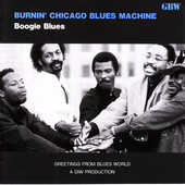 BURNIN' CHICAGO BLUES MACHINE - Boogie Blues ilustraci&oacute;n